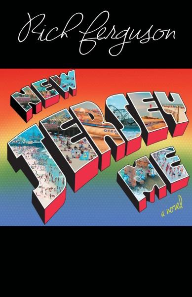 New Jersey Me by Rich Ferguson
