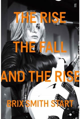 The Rise, The Fall, and Rise Again by Brix Smith