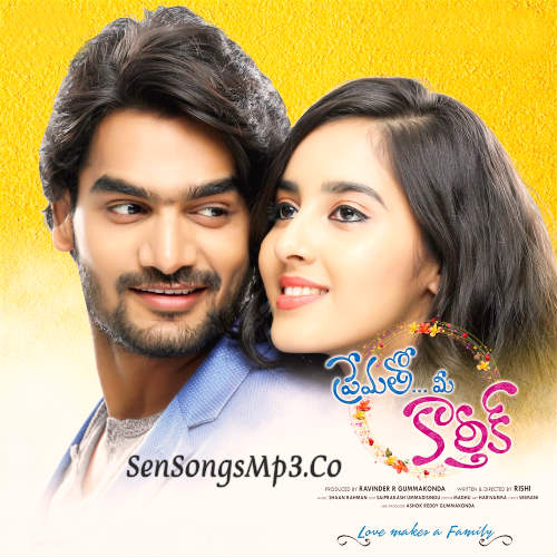 Prematho Mee Karthik 2017 telugu movie songs download Karithikeya, Simrat Kaur