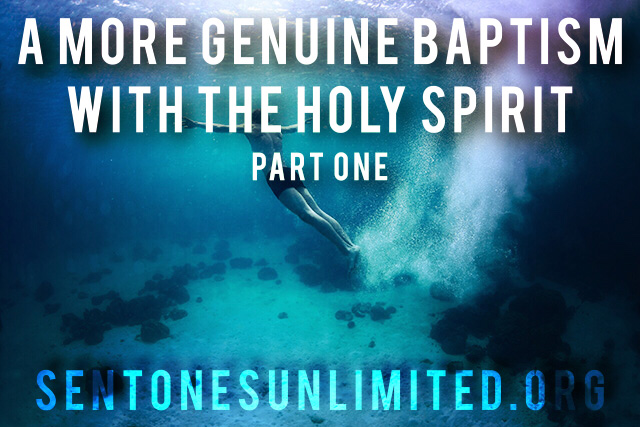 a more genuine baptism part one