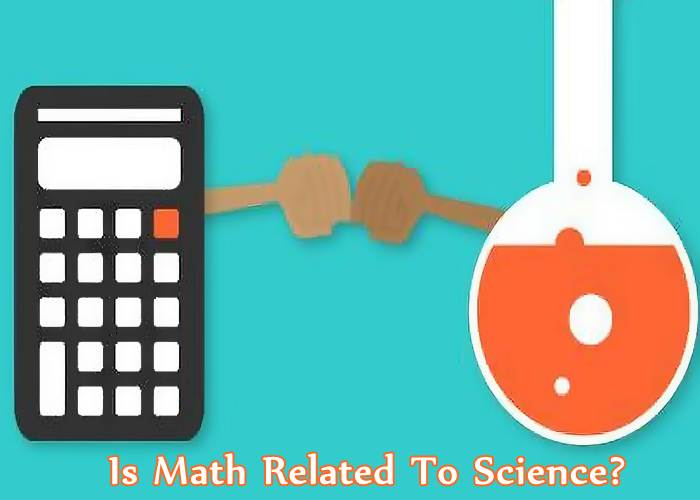 Is Math Related To Science?