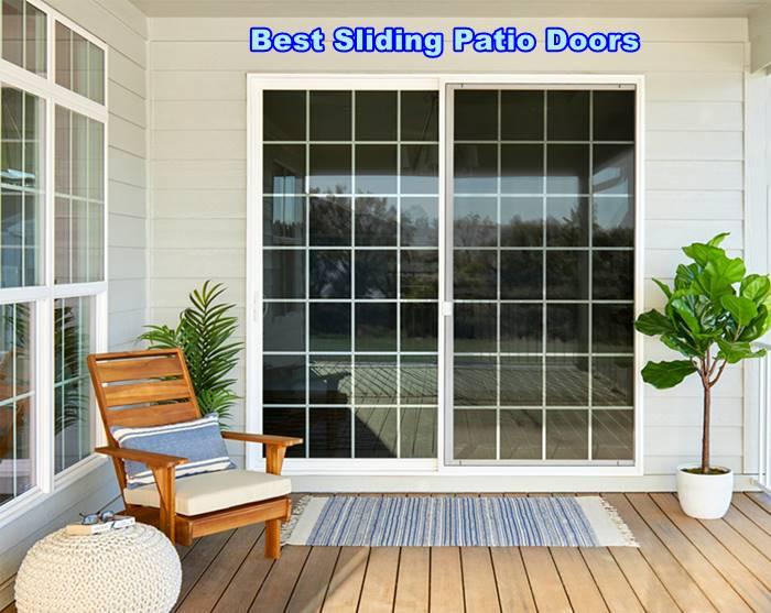 Best Sliding Patio Doors