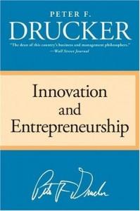 Peter Drucker's Innovation and Entrepreneurship