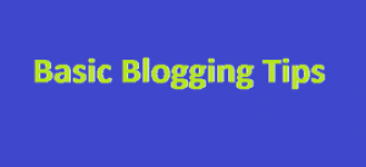 Basic Blogging Tips