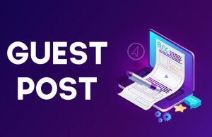 Read more about the article What is a Guest Post? How to Do Guest Blogging?
