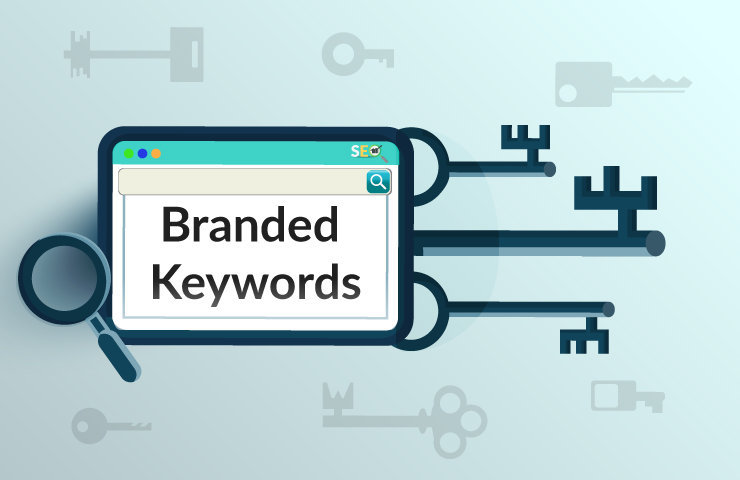 You are currently viewing What are branded keywords and Branded search?
