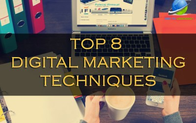 Top 8 Digital Marketing Techniques