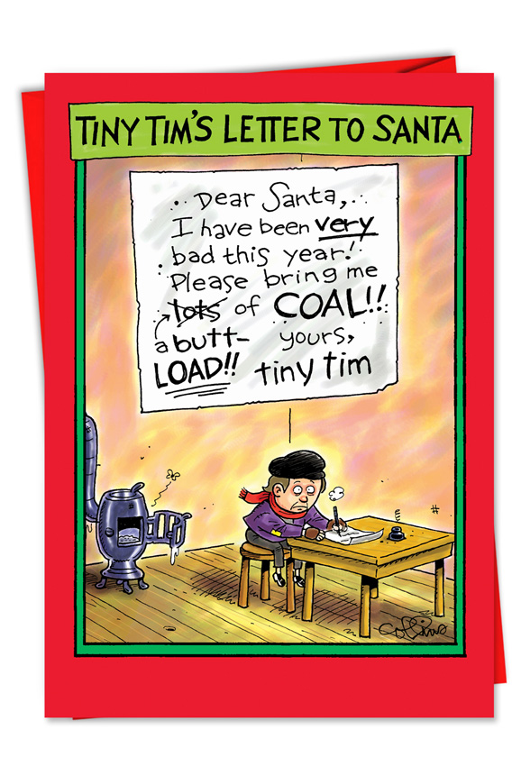 Tiny Tim Butt Load Of Coal Funny Christmas CardNobleworks