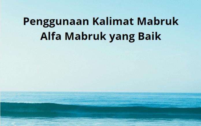Penggunaan Kalimat Mabruk Alfa Mabruk yang Baik
