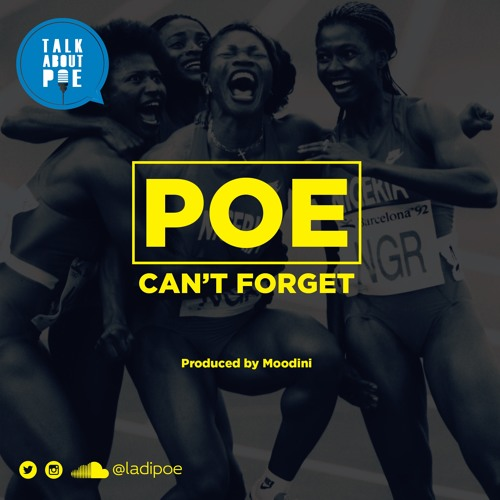 S911DOPE!: Poe [@oladipoe] – 'Can't Forget'