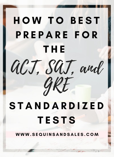 How to Best Prepare for the ACT, SAT, and GRE Standardized Tests
