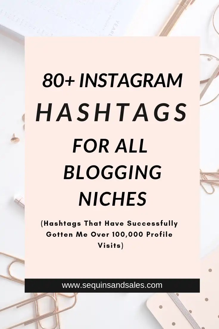 Eight Plus Instagram Hashtags For All Blogging Niches