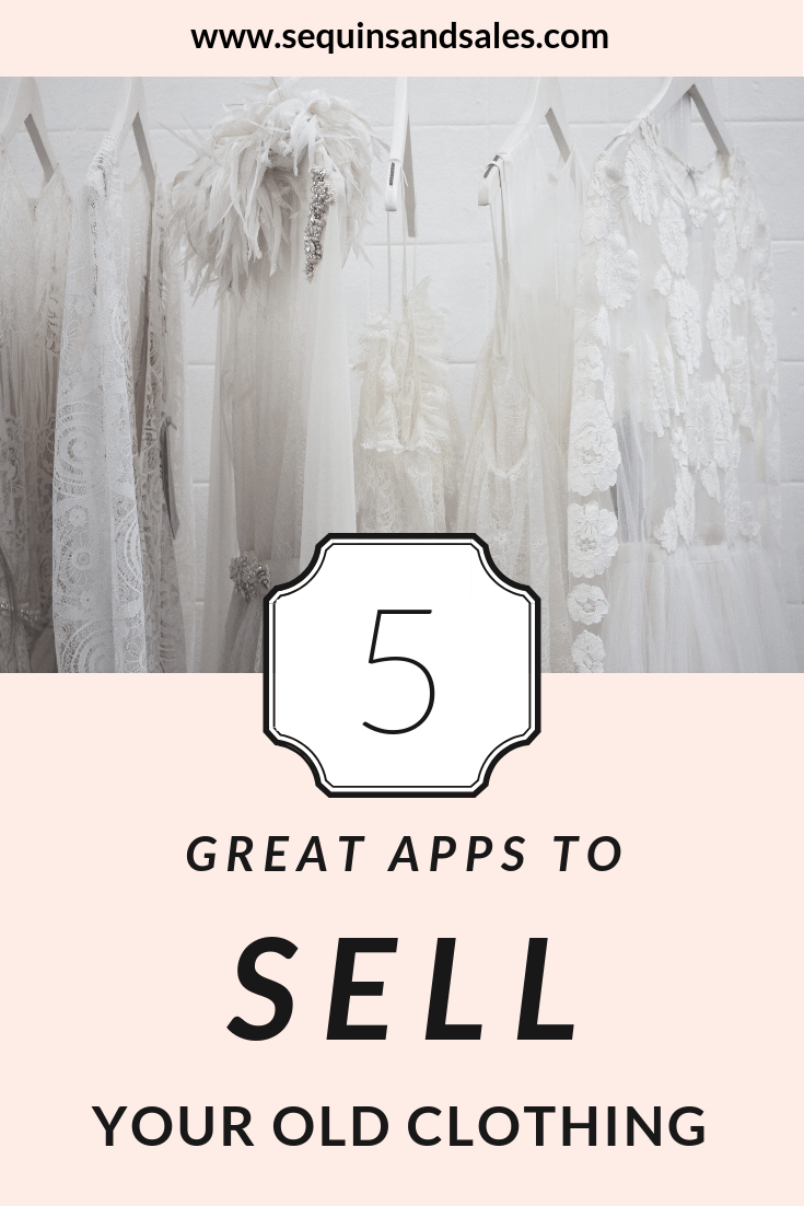 Five Apps to Sell Your Old Clothing Where to Sell Your Old Clothing