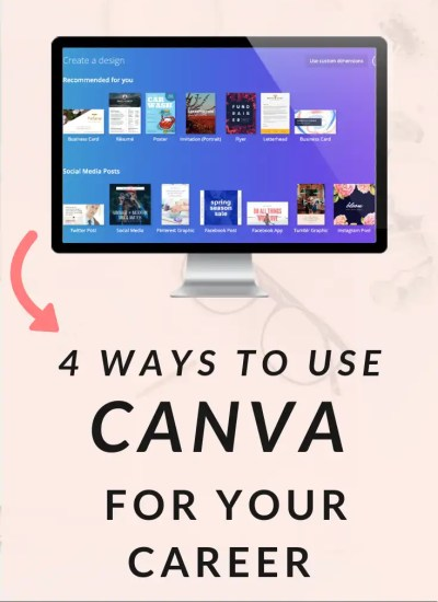 4 Ways To Use Canva For Your Career