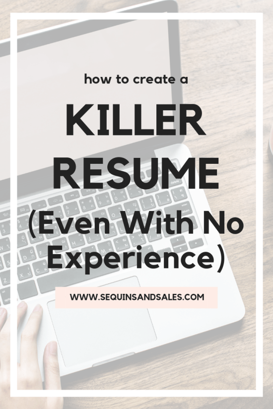 How to create a killer resume even with no experience