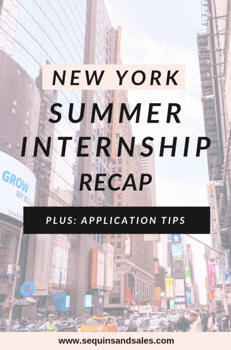 New York Summer Internship Recap and Internship Application Tips