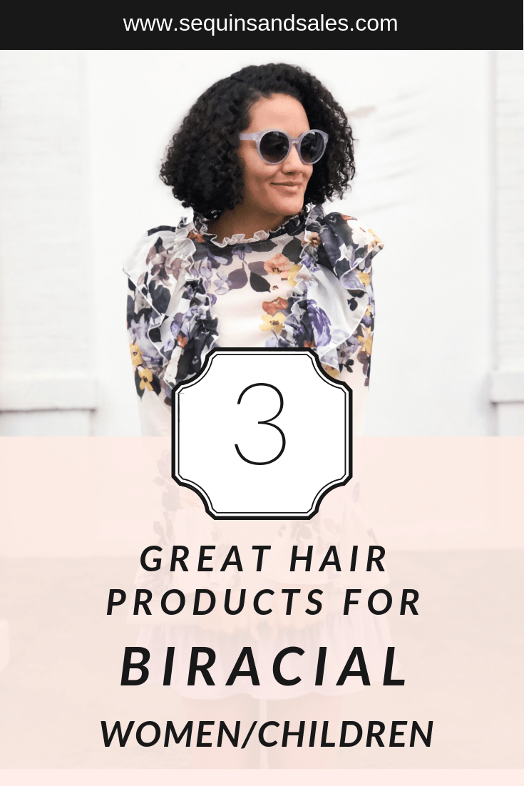 Three Great Hair Products for Biracial or Mixed Women and Children