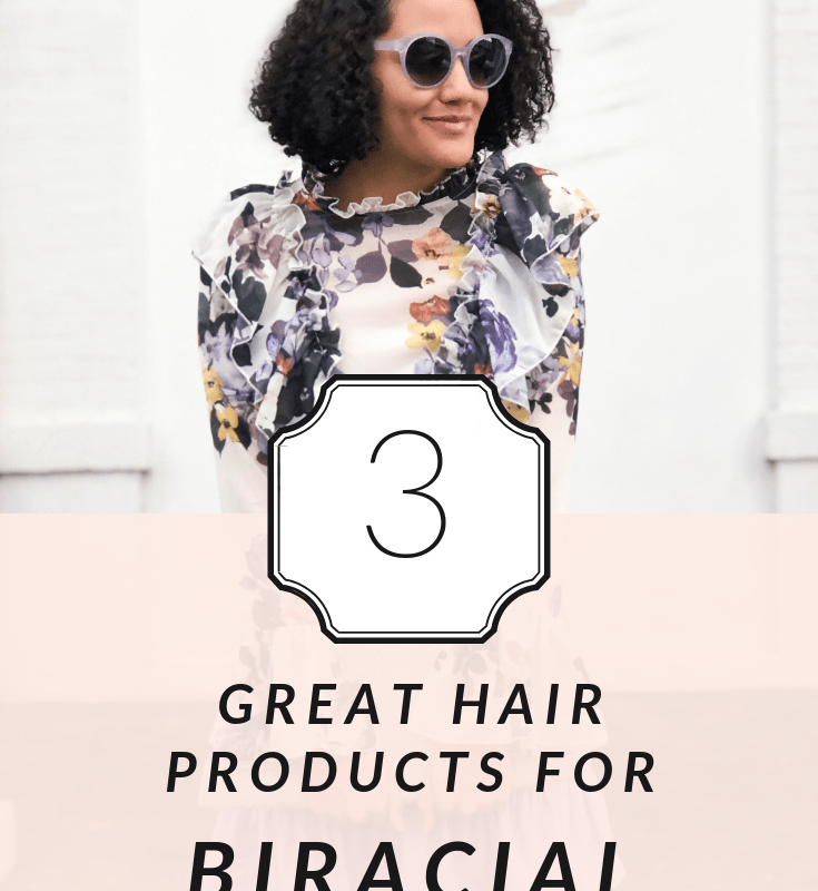 3 Great Hair Products For Biracial Hair Types