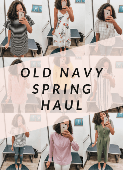 Old Navy Spring Haul