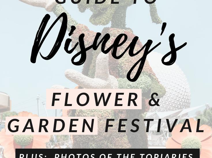 An Insider's Guide to Disney's Flower and Garden Festival
