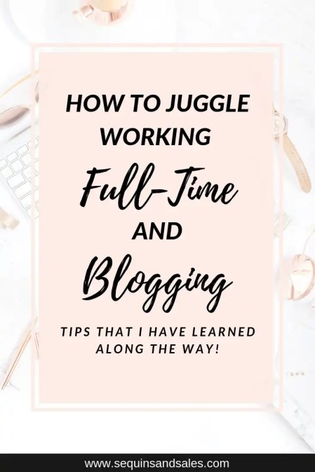 How to Juggle Working Full-Time and Blogging Cover Photo