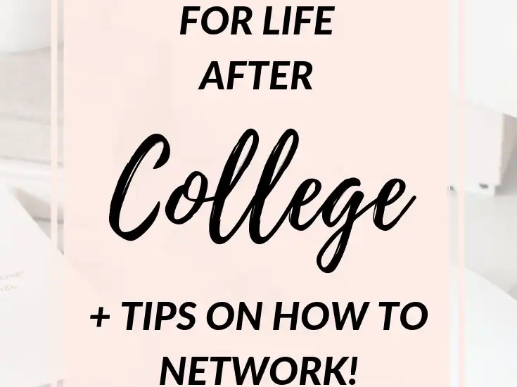 How to Prepare for Life After College