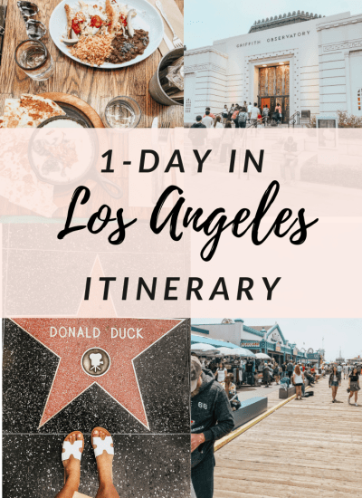 One Day In Los Angeles Itinerary