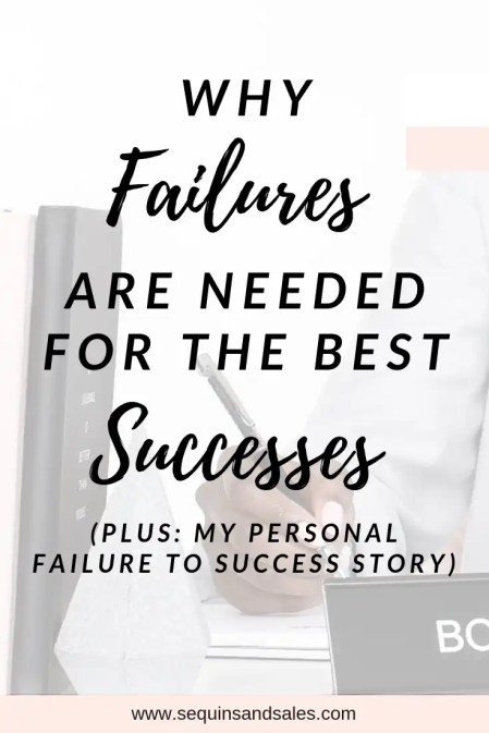 Why Failures Are Needed for the Best Successes Cover Photo