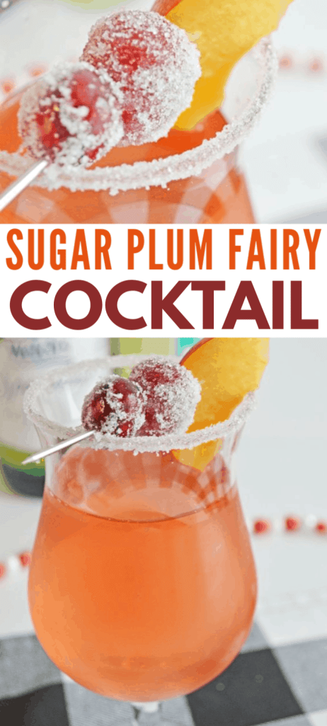 a collage of sugar plum fairy cocktail in a glass rimmed with sugar, with a toothpick of cranberries, grapes and plums across the top, on a black and white checkered cloth with title text reading Sugar Plum Fairy Cocktail
