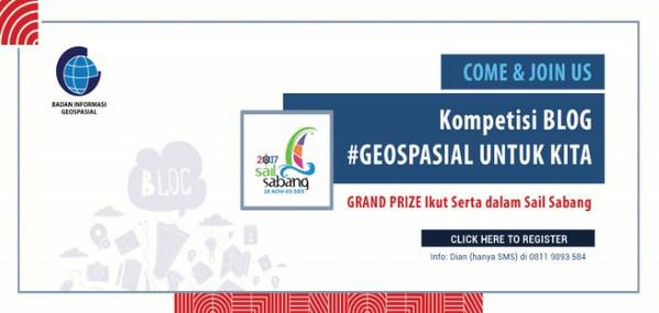 Lomba Blog Geospasial Untuk Kita Berhadiah Uang Total 9 Juta Rupiah