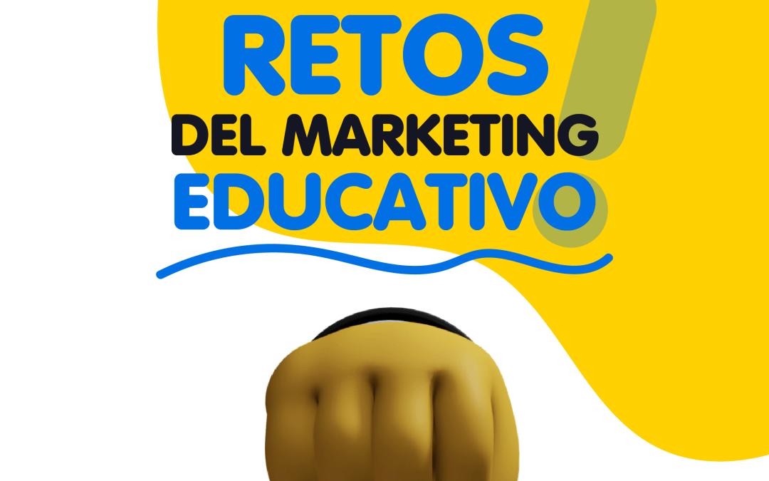 Retos del Marketing Educativo