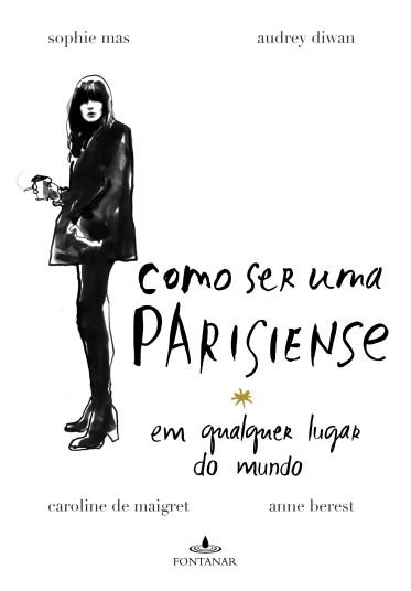 Capa_Como ser uma parisiense.indd