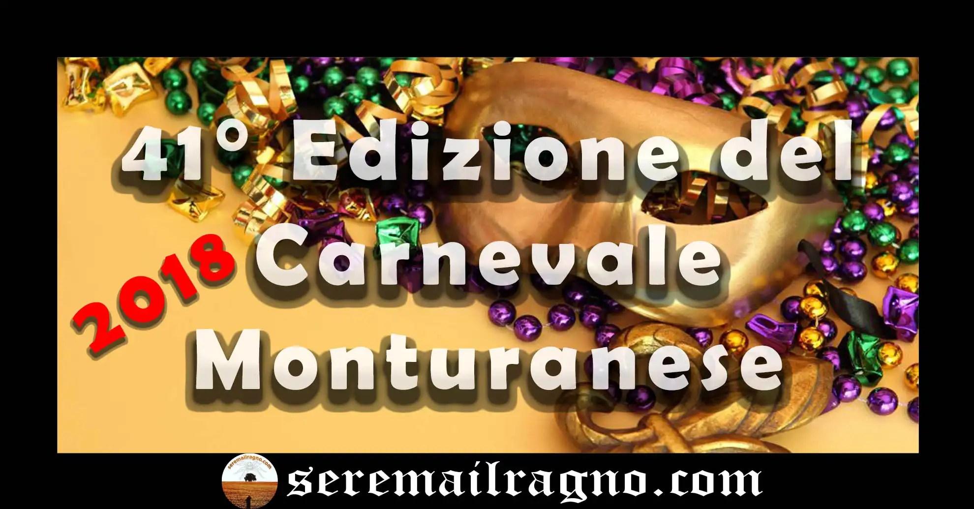 Torna la 41° Edizione del Carnevale Monturanese