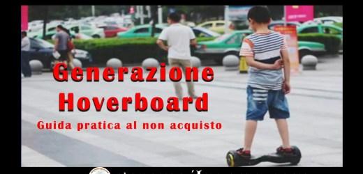 La generazione hoverboard del cazzo