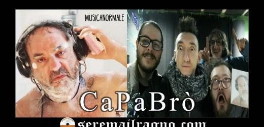 Musicanormale: il nuovo album dei CaPaBrò