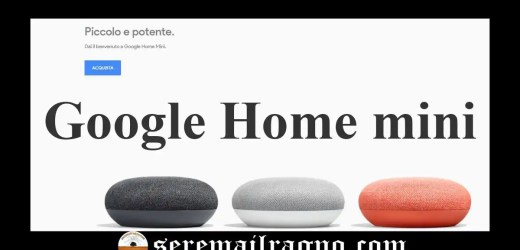 Google Home in Italia: ci siamo