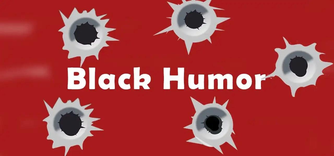 Black Humor e le basi oggettive per riconoscerlo