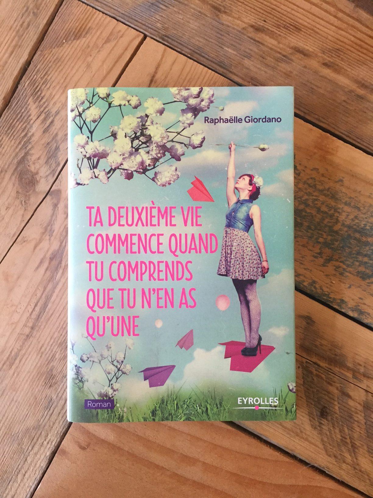 [ Livre ] Ta Deuxième Vie Commence Quand Tu Comprends Que Tu N en As Qu'une