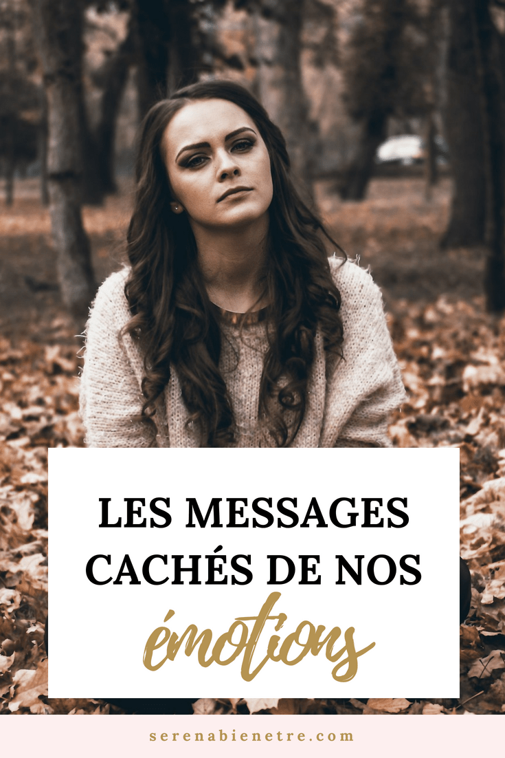 le message cache de nos emotions