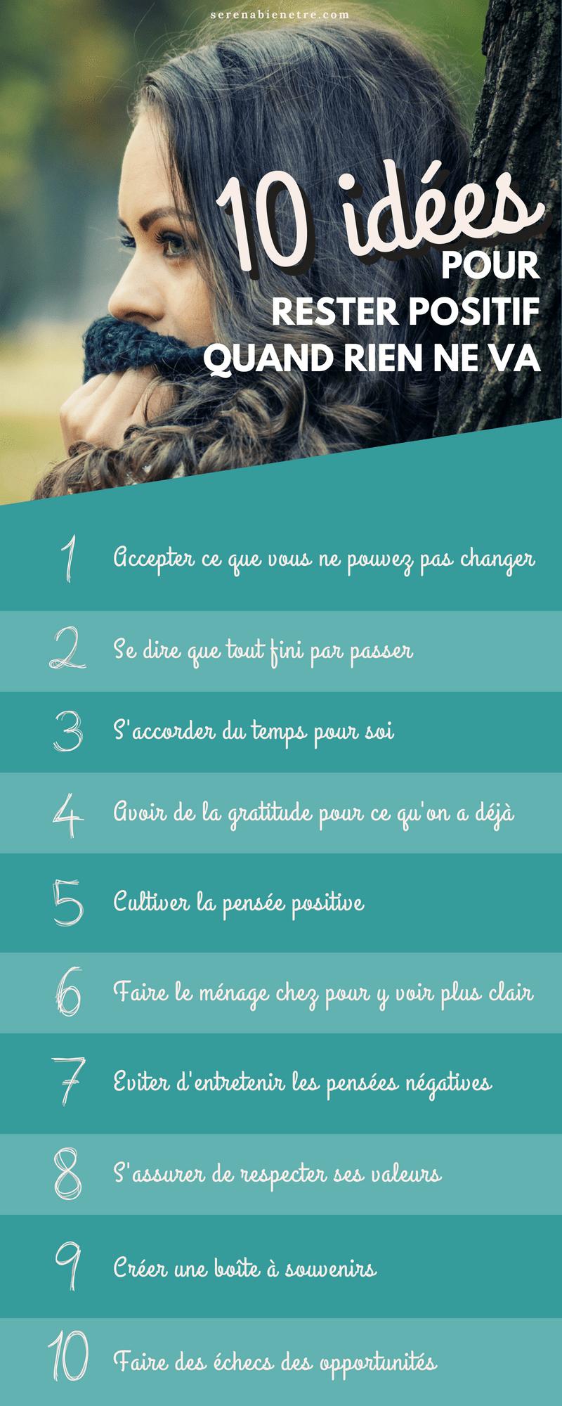 10 idées pour rester positif quand ça ne va pas