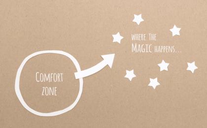 Sortir de sa zone de confort permet de s'ouvrir là où la magie se produit