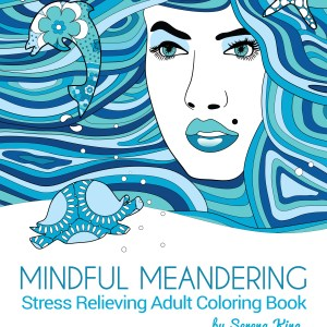 Mindful Meandering Stress Relieving Adult Coloring Book - Digital