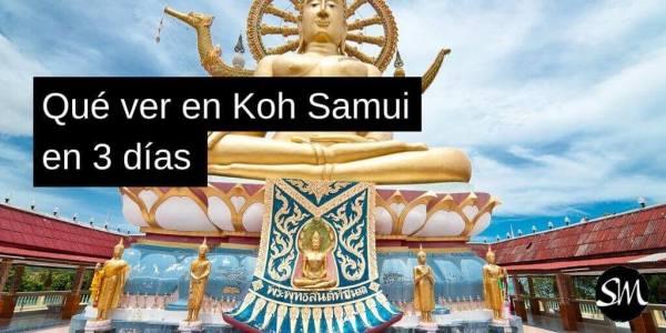 Qué ver y hacer en Koh Samui en 3 días