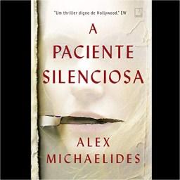 """""""A Paciente Silenciosa"""" di Alex Michaelides"""