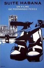 Suite Habana, Fernando Perez 2003. Affiche Eduardo Moltó