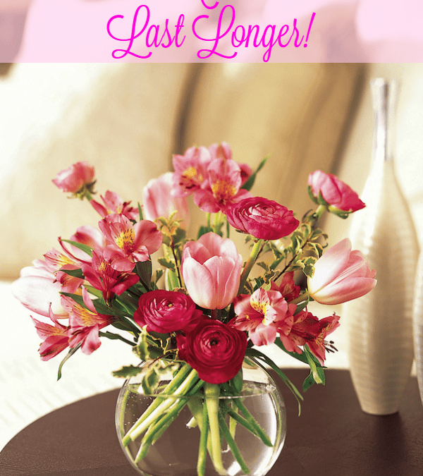 Terrific Tip Tuesday: How to Make Flowers Last Longer in a Vase