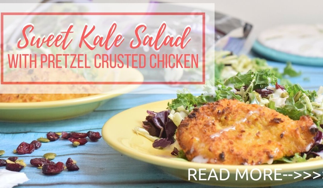Sweet Kale Salad with Pretzel Crusted Chicken Recipe