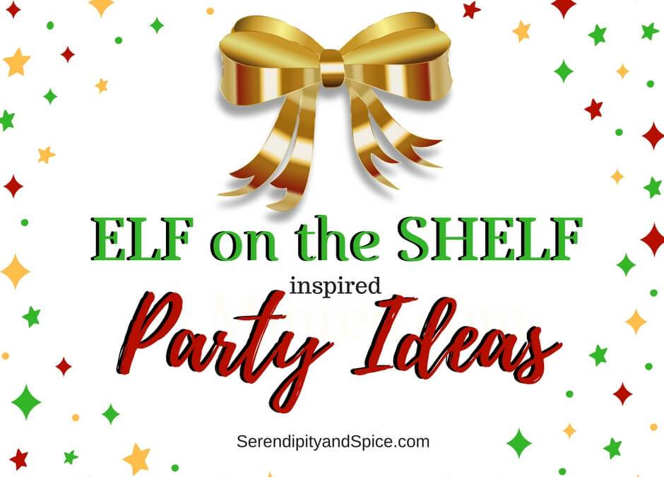 Elf on The Shelf Party Ideas