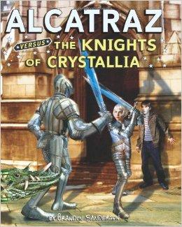 Alcatraz Versus the Knights of Crystallia (Alcatraz #3) Brandon Sanderson