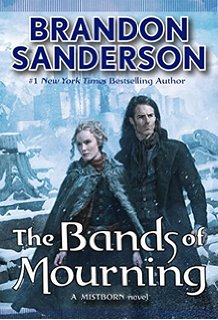 The Bands of Mourning (Book #6) by Brandon Sanderson